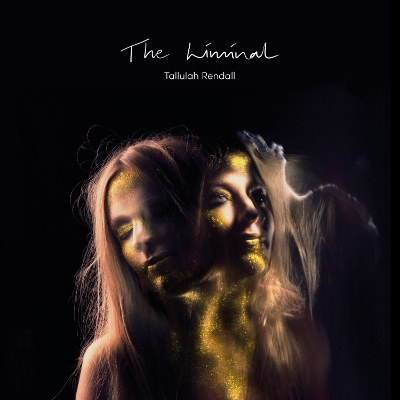 Tallulah Rendall's The Liminal Album Tour 2019